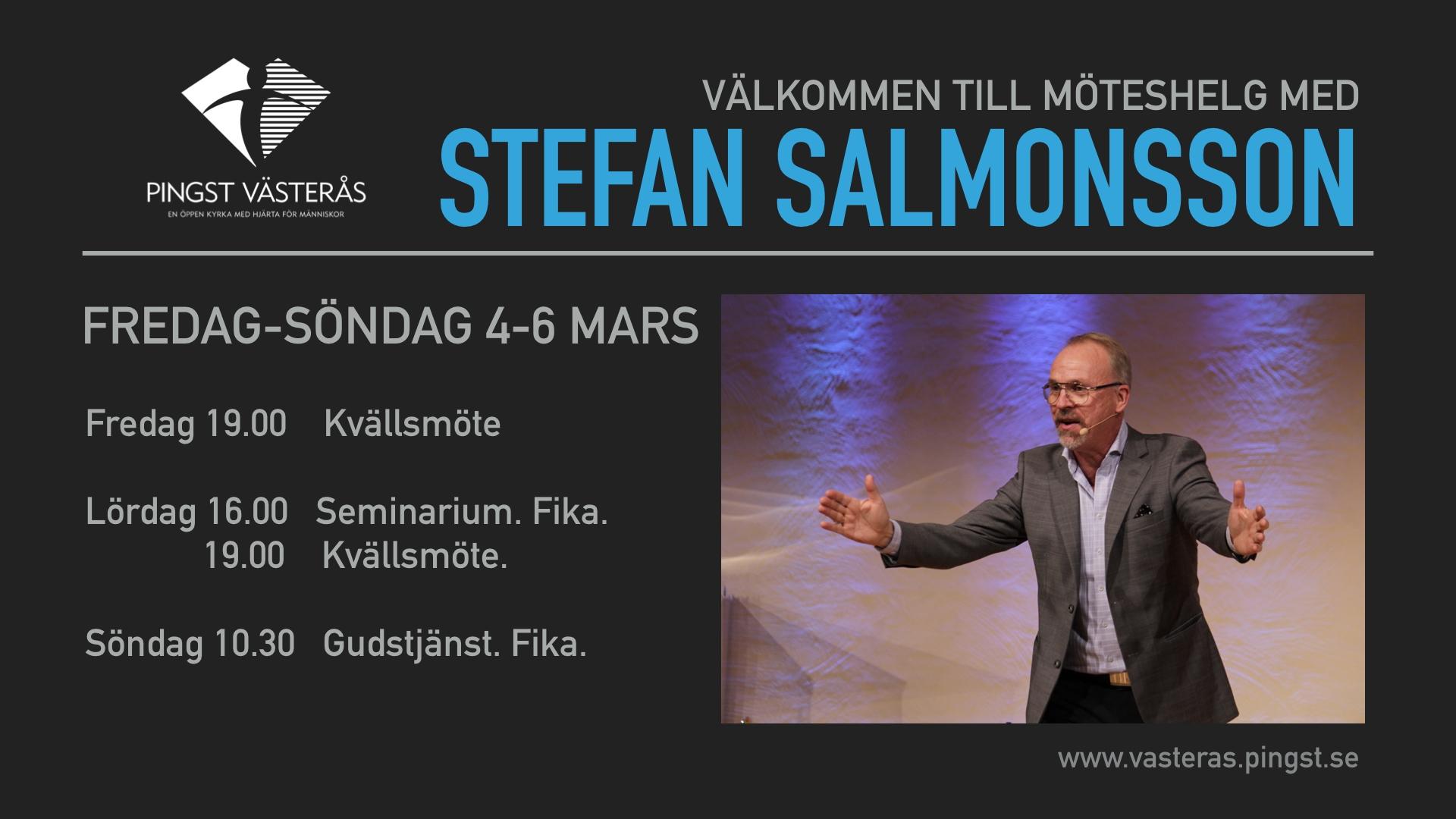 Välkommen till en möteshelg med Stefan Salmonsson! 4-6 mars, fri entré